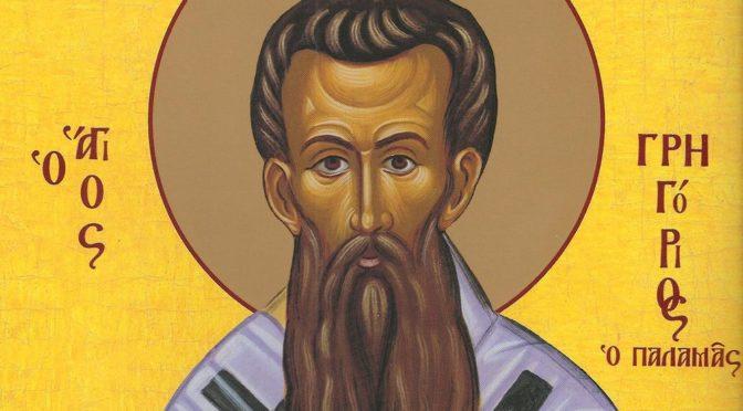 Неделя 2-я Великого поста. Святителя Григория Паламы, архиепископа Фессалонитского